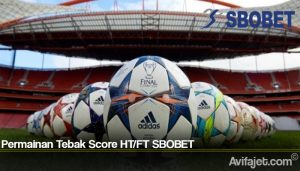 Permainan Tebak Score HT or FT SBOBET